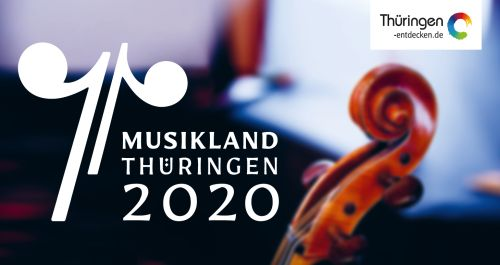 """Von Klassik, über Jazz zu Populärer Musik: Ein Streifzug durch das """"Musikland Thüringen 2020"""""""