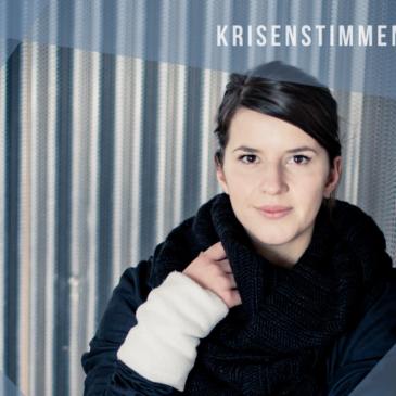 Krisenstimmen: Annika Bosch